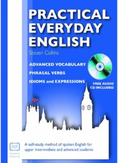 Practical Everyday English: Advanced Vocabulary, Phrasal Verbs, Idioms and Expressions