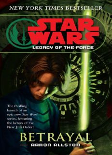 Betrayal (Star Wars: Legacy of the Force, Book 1)