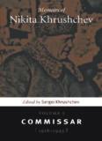 Memoirs of Nikita Khrushchev: Commissar (1918-1945)