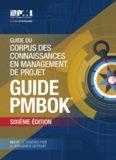 Guide du corpus des connaissances en management de projet  (PMBOK® Guide)