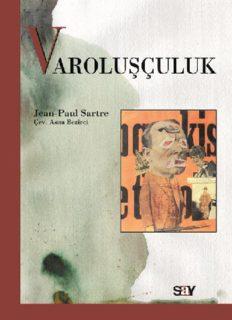 Varoluşçuluk - Jean-Paul Sartre
