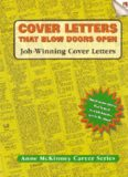 Cover Letters That Blow Doors Open: Job-winning cover letters (Anne McKinney Career Series) (Anne Mckinney Career Series)