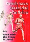 Minimally Invasive Musculoskeletal Pain Medicine (Minimally Invasive Procedures in Orthopaedic