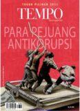 Majalah Tempo - 02 Januari 2012: Para Pejuang Antikorupsi