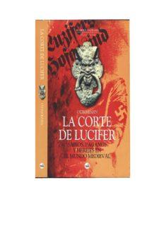 La Corte de Lucifer: sabios, paganos y herejes en el mundo medieval
