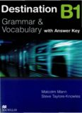MacMillan - Destination B1: Grammar And Vocabulary: [With Answer Key]