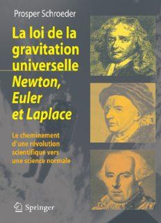 La loi de la gravitation universelle Newton, Euler et Laplace : Le cheminement d'une révolution scientifique vers une science normale