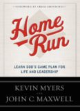 Home run : learn God's game plan for life and leadership