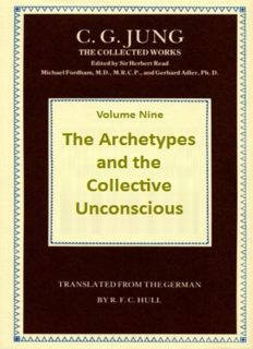 Collected Works of C.G. Jung, Volume 09 Part 1 The Archetypes and the Collective Unconscious,  2nd edition  (Bollingen Series XX)