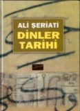 Dinler Tarihi - Dr. Ali Şeriatî