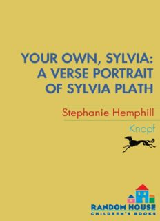 Your Own, Sylvia- A Verse Portrait of Sylvia Plath