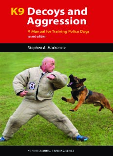 K9 decoys and aggression: a manual for training police dogs