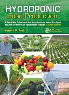 Hydroponic Food Production: A Definitive Guidebook for the Advanced Home Gardener and the Commercial Hydroponic Grower