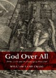God Over All - Divine Aseity and the Challenge of Platonism