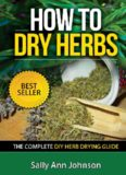How To Dry Herbs: The Complete DIY Herb Drying Guide