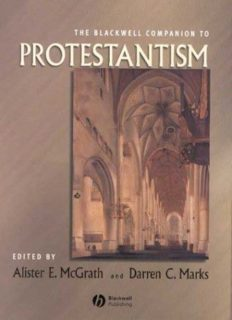 The Blackwell Companion to Protestantism (Blackwell Companions to Religion)
