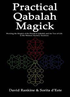 Practical Qabalah Magick - Working the Magic of the Practical Qabalah and the Tree of Life in the Western Esoteric Tradition