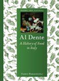 Al dente : a history of food in Italy