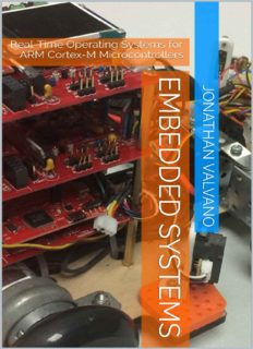 Embedded Systems: Real-Time Operating Systems for Arm Cortex M Microcontrollers