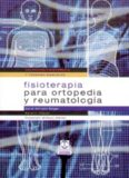 Fisioterapia Para Ortopedia y Reumatologia