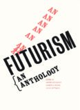 Futurism: An Anthology (Henry McBride Series in Modernism)