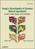 Leung's Encyclopedia of Common Natural Ingredients Used in Food