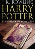 T6 – Harry Potter et le Prince de sang-mêlé