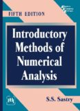 Introductory methods of numerical analysis by S.S. Sastry