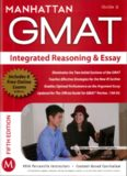 MANHATTAN GMAT Integrated Reasoning & Essay GMAT Strategy Guide