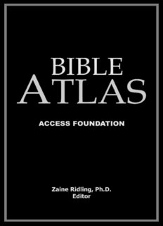 The Bible Atlas - Ultimate Bible Reference Library