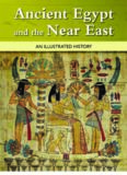 Illustrated History of Ancient Egypt and the Near East