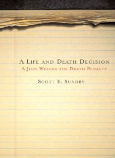 A Life and Death Decision: A Jury Weighs the Death Penalty