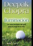 Deepak Chopra - Iluminación