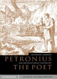 Petronius the Poet. Verse and Literary Tradition in the Satyricon