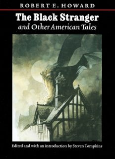The Black Stranger and Other American Tales (The Works of Robert E. Howard)