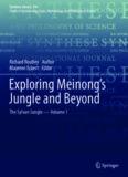 Exploring Meinong's Jungle and Beyond: The Sylvan Jungle - Volume 1