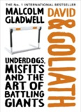 David and Goliath: Underdogs, Misfits and the Art of