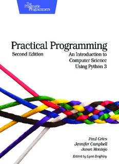 Practical Programming - An Introduction to Computer Science Using Python 3 2E