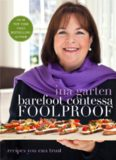 Barefoot Contessa Foolproof: Recipes You Can Trust