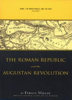 Rome, the Greek World, and the East: Volume 1: The Roman Republic and the Augustan Revolution (Studies in the History of Greece and Rome)