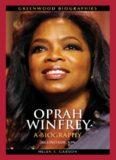 Oprah Winfrey: A Biography, Second Edition