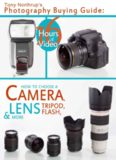 Tony Northrup's Photography Buying Guide: How to Choose a Camera, Lens, Tripod, Flash, & More