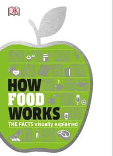 How Food Works.  The Facts Visually Explained
