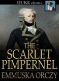 The Scarlet Pimpernel (Duke Classics)
