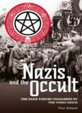 The Nazis and the occult : the dark forces unleased by the Third Reich