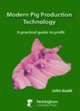Modern Pig Production Technology: A Practical Guide to Profit