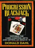 Progression Blackjack: Exposing the Card Counting Myth