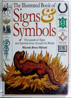 The Illustrated Book of Signs and Symbols: 1000s of Signs and Symbols From Around the World