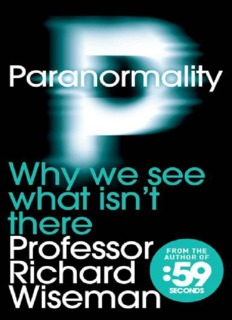 Paranormality: Why We See What Isn't There