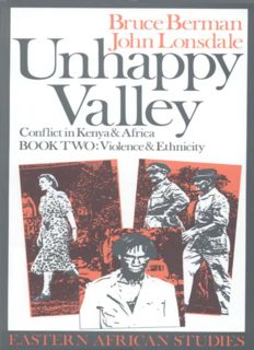 Unhappy Valley: Conflict in Kenya & Africa, Book 2: Violence & Ethnicity (Eastern African Studies)